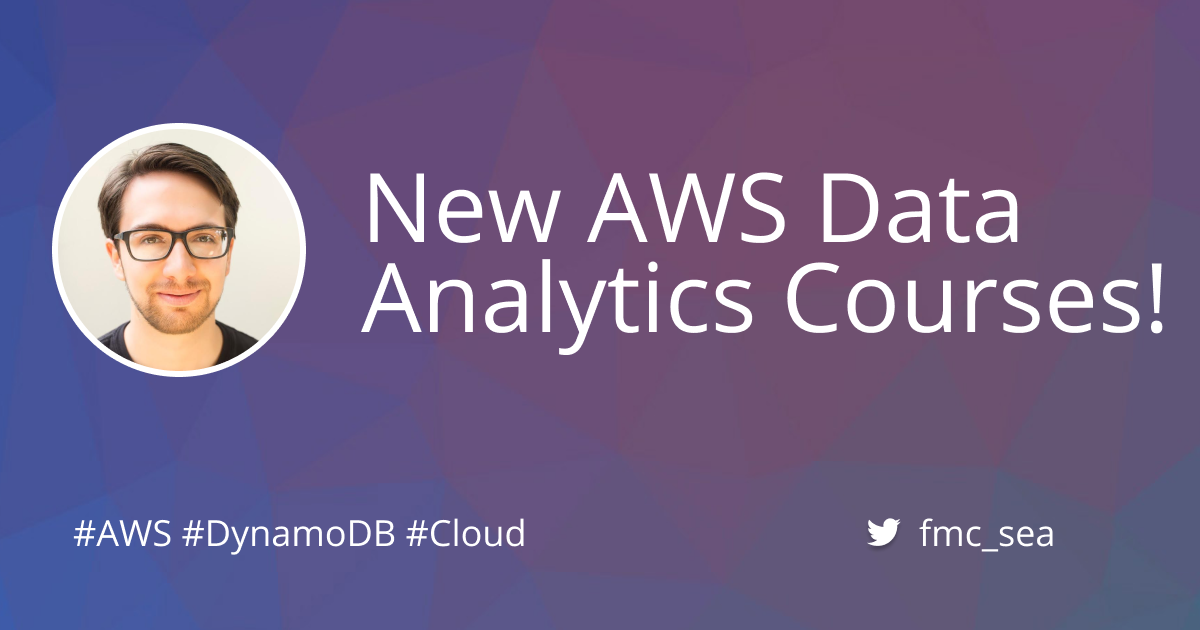 AWS Data Analytics Specialty Courses