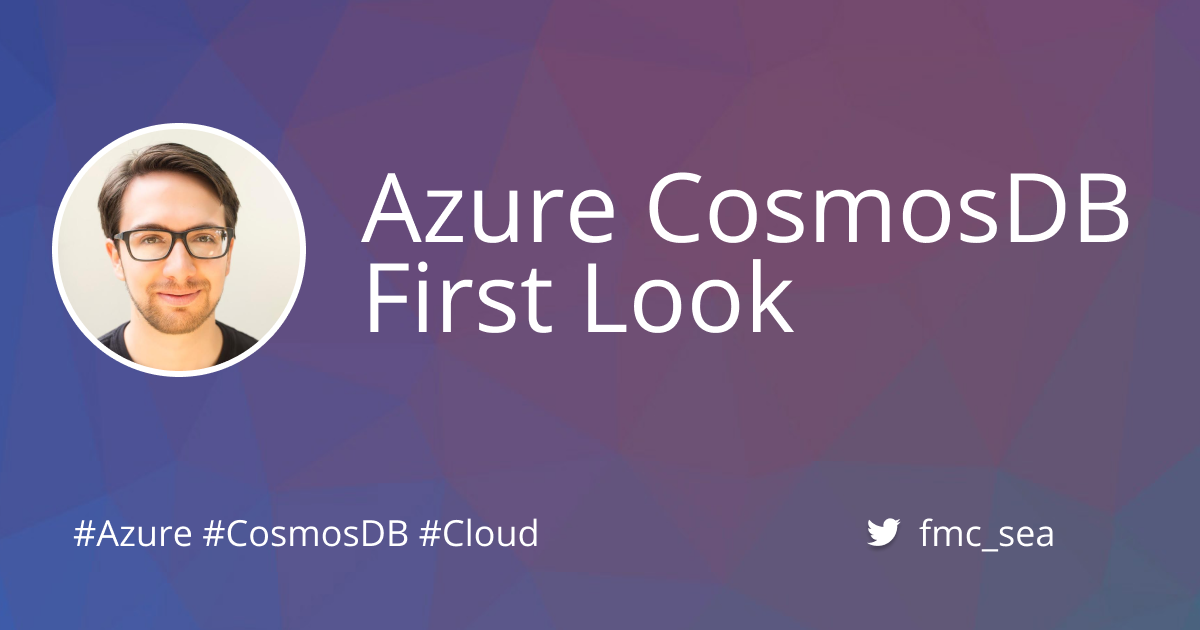 Azure CosmosDB First Look