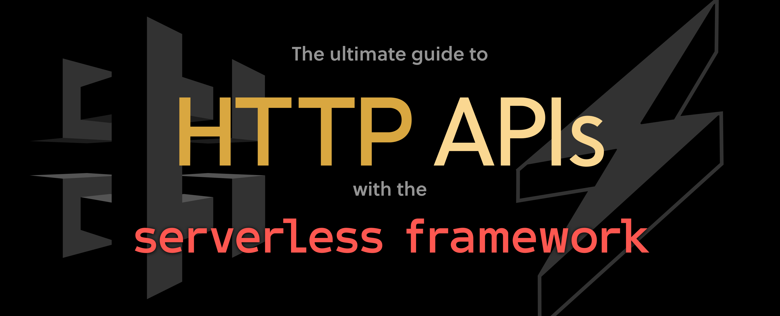 New Serverless Guide to AWS HTTP APIS